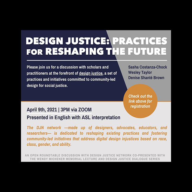 Design Justice: Practices for Reshaping the Future